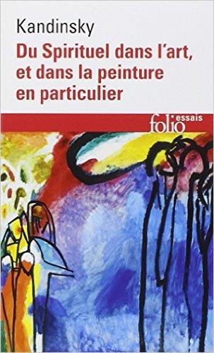 du spirituel dans l'art et dans la peinture en particulier kandinsky